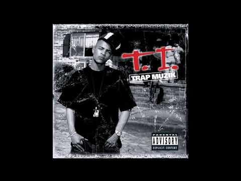 T.I. - Trap Muzik