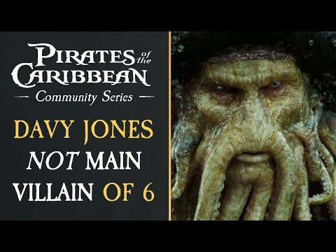 Davy Jones WILL NOT Be The Main Villain of Pirates of The Caribbean 6