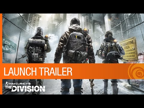 Tom Clancy's The Division - Launch Trailer [US] (видео)