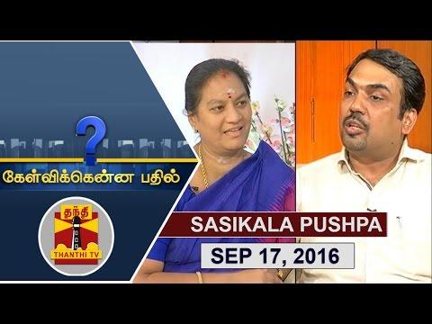 -17-09-2016-Kelvikkenna-Bathil-Exclusive-Interview-with-Sasikala-Pushpa-Rajya-Sabha-MP