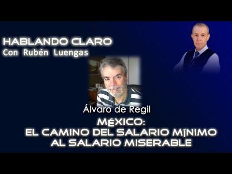 México: el camino del salario mínimo al salario miserable - Álvaro de Regil y Rubén Luengas