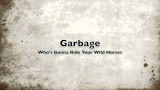 """A cover of U2's 'Who's Gonna Ride Your Wild Horses' from their 1991 classic Achtung Baby.This version can be found on the cover mount CD - """"AHK-toong BAY-bi Covered"""" on the December issue of Q Magazine in the UK"""