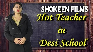 Video Hot Teacher in Desi School |Manish & Lalit Shokeen Films | MP3, 3GP, MP4, WEBM, AVI, FLV Maret 2018