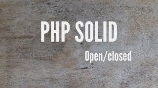 SOLID: Open/Closed Principal (Part 2/5)