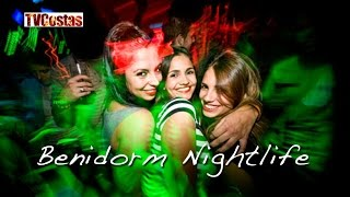 Benidorm - Costa Blanca Spain  city pictures gallery : Benidorm Nightlife Costa Blanca Spain (Tour)