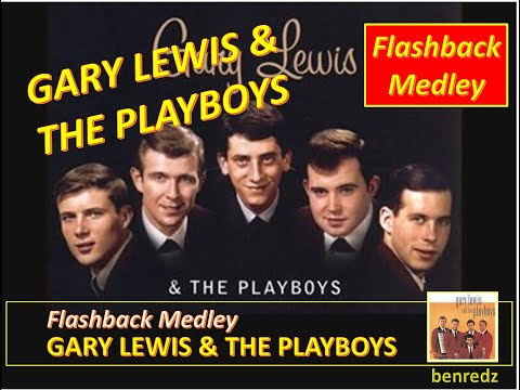 Gary Lewis & The Playboys - flashback medley with lyrics