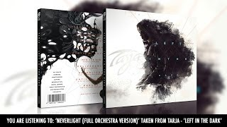 Tarja 'Neverlight (Full Orchestra Version)' taken from 'Left In The Dark'