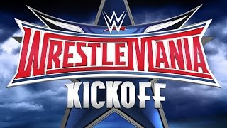 Nonton Wrestlemania 32 Kickoff  April 3  2016 Film Subtitle Indonesia Streaming Movie Download