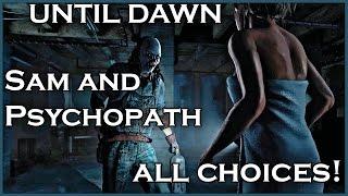 Video UNTIL DAWN - Sam and Psychopath / All Choices MP3, 3GP, MP4, WEBM, AVI, FLV Mei 2019