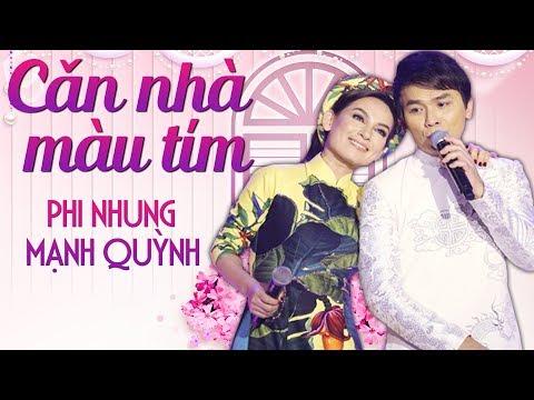 Phi Nhung & Mạnh Quỳnh - LK Nhạc Trữ Tình Mới Hay Nhất 2018 - Căn Nhà Màu Tím - Thời lượng: 1:01:54.