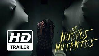 Los Nuevos Mutantes | Trailer HD | Español