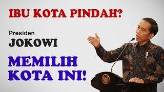 Download Video IBU KOTA RI PINDAH? Akhirnya Jokowi Pilih Kota Ini! MP3 3GP MP4