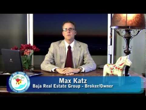 mexico real estate - Hello. I'm Max Katz Broker / Owner of the Baja Real Estate Group and today I will share with you a our snapshot of the real estate market in Baja for 2011 an...