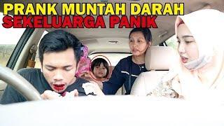 Video PRANK MUNTAH DARAH KE CALON ISTRI DAN KELUARGA !!! MP3, 3GP, MP4, WEBM, AVI, FLV Februari 2019