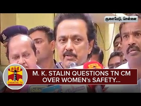 Opposition-Leader-M-K-Stalin-questions-CM-Jayalalithaa-over-Womens-Safety--Thanthi-TV