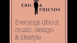 Eric & Friends