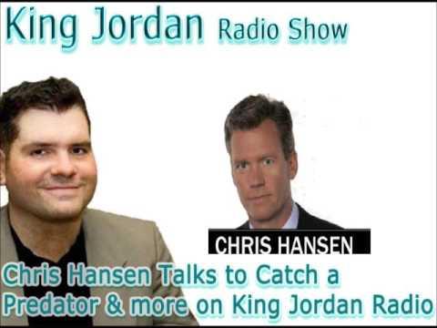 Chris Hansen Talks to Catch a Predator &more on King Jordan Radio!