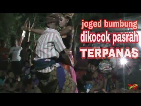 Joged bumbung Bali - TERPANAS bikin...!2017