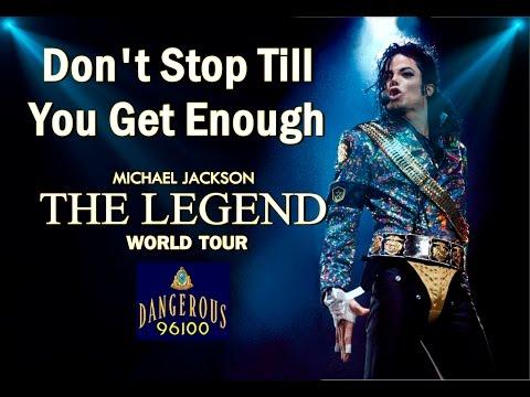 Michael Jackson - Don't Stop Till You Get Enough - The Legend World Tour
