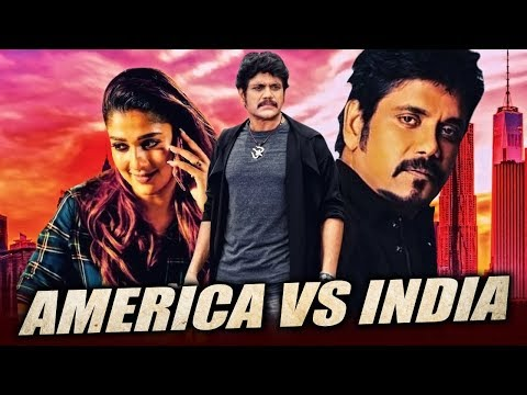 America Vs India Hindi Dubbed Full Movie | Nagarjuna, Nayantara, Meera Chopra