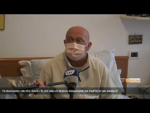 TG BASSANO | 30/03/2020 | ELIOS ONLUS NUOVA DONAZIONE DA PARTE DI UN 'ANGELO'