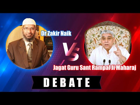 Video Dr Zakir Naik vs Jagat Guru Sant Rampal Ji Maharaj - Debate download in MP3, 3GP, MP4, WEBM, AVI, FLV January 2017