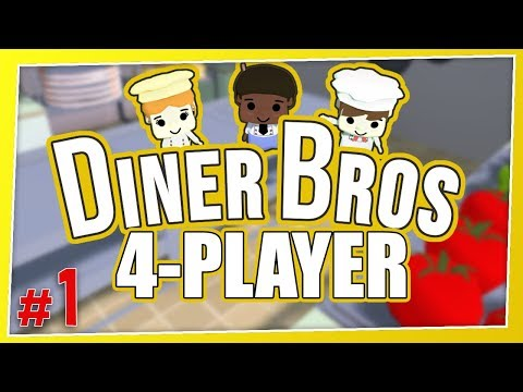 Diner Bros - #1 - THE NEW OVERCOOKED?! (4 Player Gameplay)