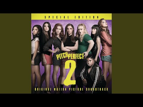 """Convention Performance (From """"Pitch Perfect 2"""" Soundtrack)"""