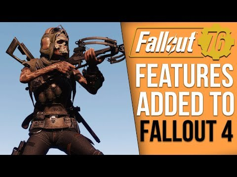 6 Mods to Bring Fallout 76 Features into Fallout 4 (видео)
