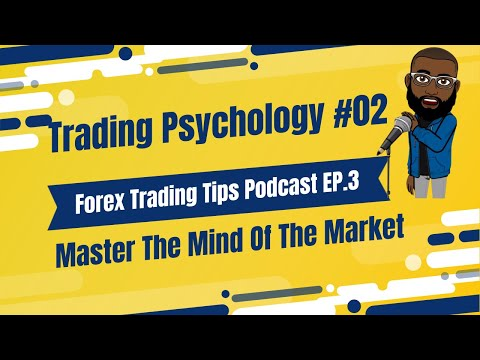 Podcast Ep. #3| MUST LISTEN | Trading Psychology | What Actually Makes You A Profitable Forex Trader