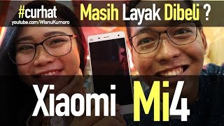 Video Xiaomi Mi4 di 2017: Masih Layak Dibeli? #CurhatGadget MP3, 3GP, MP4, WEBM, AVI, FLV September 2017