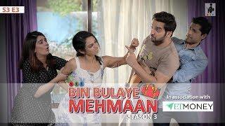 Video SIT | BIN BULAYE MEHMAAN | S3E3 | Web Series | Manasi Parekh | Pooja Gor | Pracheen Chauhan | Purru MP3, 3GP, MP4, WEBM, AVI, FLV Juni 2019