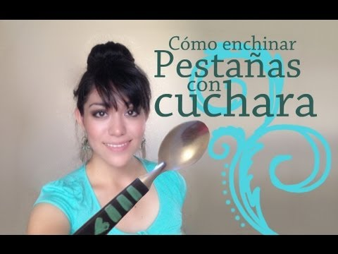 Riza tus pestañas con cuchara / Spoon curler how to