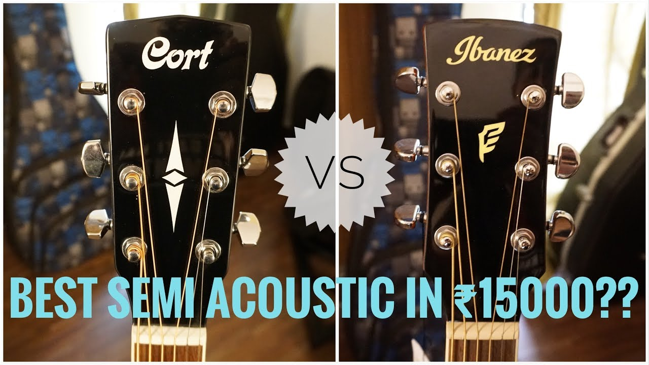 Cort AD880ce VS Ibanez PF15ece | Best Semi Acoustic Guitar In 15000??