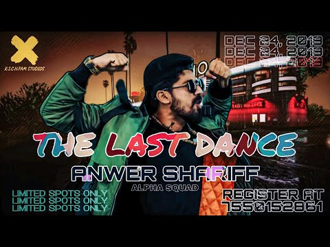THE LAST DANCE 2019 | ANWER SHARIFF | ALPHA HOUSE | YEAR END DANCE CONVENTION