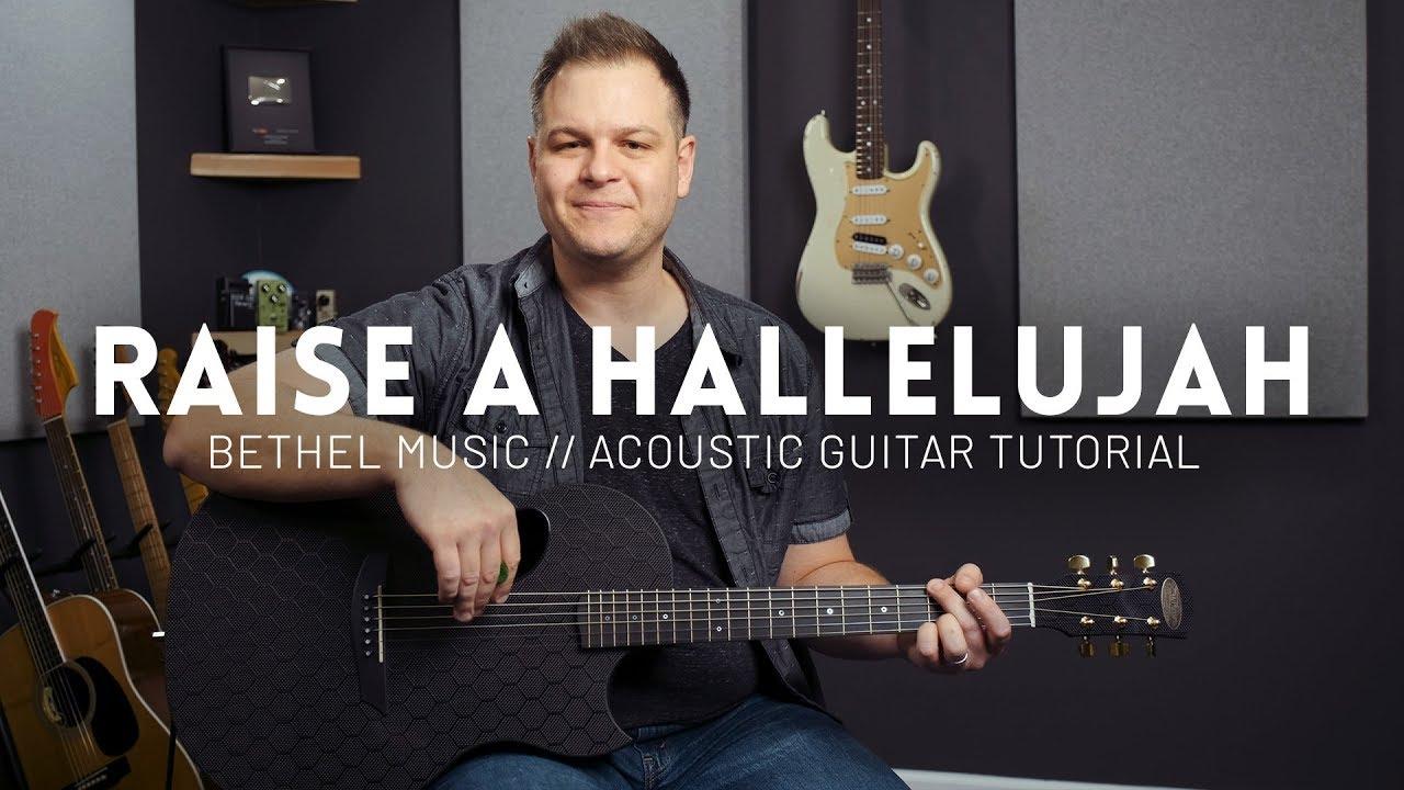 Raise a Hallelujah – Bethel Music – Tutorial (acoustic guitar)