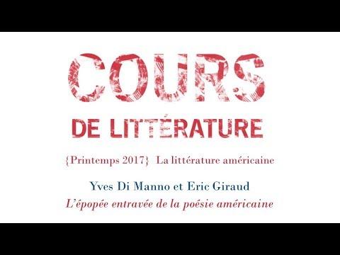 Cours de littérature américaine #1/3 : Yves Di Manno et Eric Giraud 20 avril