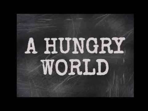 A Hungry World