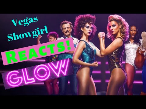 Las Vegas Showgirl Reacts to GLOW Season 3 - GLOW Review