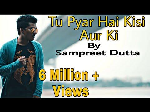 Video Tu Pyar Hai Kisi Aur Ka || cover by sampreet dutta || HD || Kumar sanu || dil hai ke manta nahin download in MP3, 3GP, MP4, WEBM, AVI, FLV January 2017