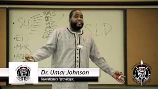 Dr. Umar Johnson: Psycho-Academic War against Black Boys (RELOADED) ((OFFICIAL LECTURE))