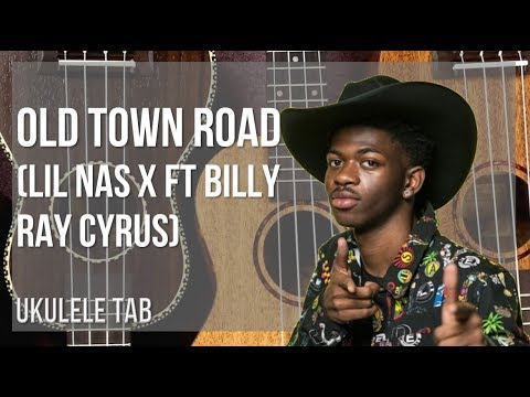 EASY Ukulele Tab: How to play Old Town Road by Lil Nas X ft Billy Ray Cyrus