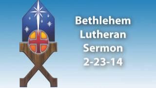 Sermon 2-23-14