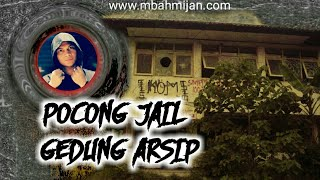 Video Dikejar Pocong Penunggu Gedung Arsip - Mbah Mijan MP3, 3GP, MP4, WEBM, AVI, FLV April 2019