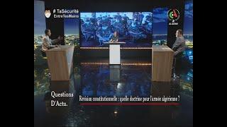Réforme constitutionnelle : Quelle doctrine pour l'armée algérienne ? | Questions d'Actu
