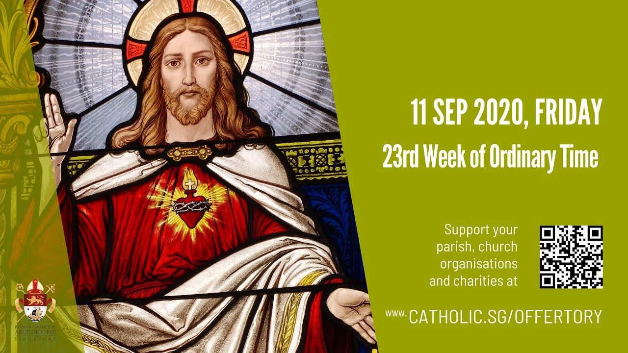 Catholic Friday Mass 11th September 2020 Today Online - 23rd Week of Ordinary Time 2020