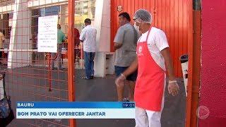 Bauru: Bom Prato vai oferecer jantar