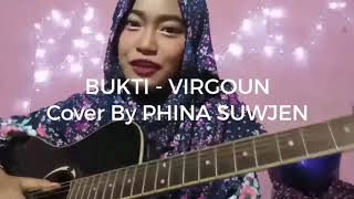 Video BUKTI - VIRGOUN (COVER BY PHINA SUWJEN) MP3, 3GP, MP4, WEBM, AVI, FLV Maret 2018