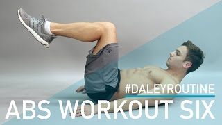 Daley Routine: ABS WORKOUT SIX