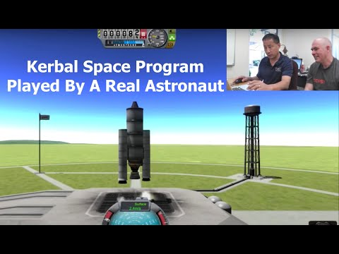 Kerbal Space Program - As Played By A Real Astronaut